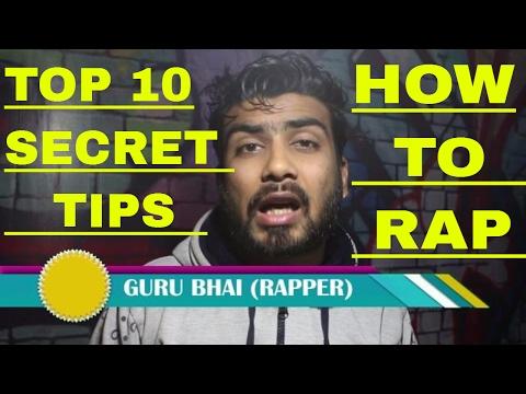 Top 10 Secret Tips HOW TO RAP in Hindi | First time in India Teaching Rap Classes by Guru Bhai