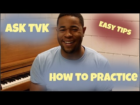 How To Practice Music | AskTVK