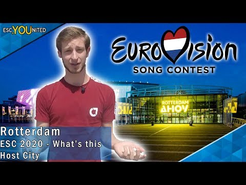 Eurovision 2020: What's this host city? ROTTERDAM