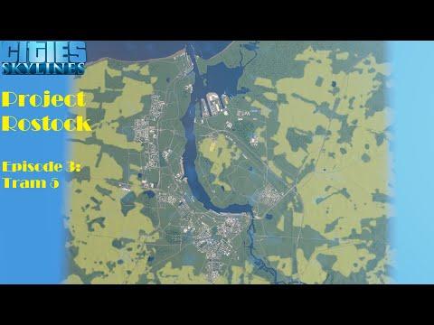 Cities Skylines: Project Rostock - Episode 3 - Tram 5 |