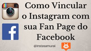 Como Vincular o Instagram com sua Fan Page do Facebook