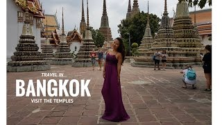 Travel in Bangkok : Temples Wat Arun, Wat Pho, Grand ...