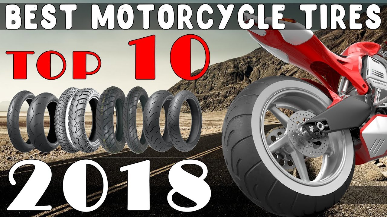 Top 10 Best Motorcycle Tires For 2018