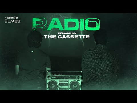 The Cassette - EP#5 | RADIO | A Mystery Web-series | Tamil | LMES