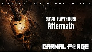 Carnal Forge - Aftermath - Guitar Playthrough