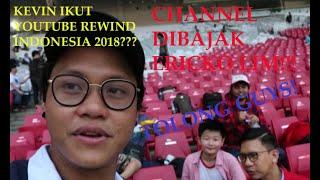 KEVLOG#2   Kevin Kahuni ikutan Youtube Rewind Indonesia 2018!?