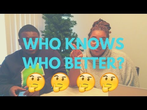 Who Knows Who Better Challenge