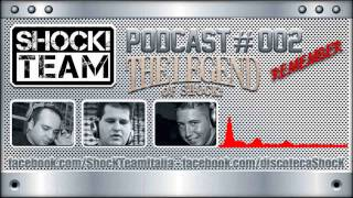 Gambar cover Shock Team - Podcast #002 for The Legend of Shock
