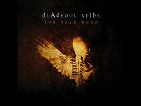 Dead Soul Tribe - A Flight on a Angels Wing