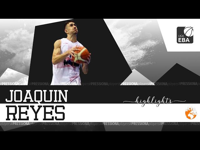 Joaquín Reyes Mid Season Highlights 2019 EBA