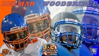 Delmar vs Woodbridge Football LIVE 302Sports Game of the Week