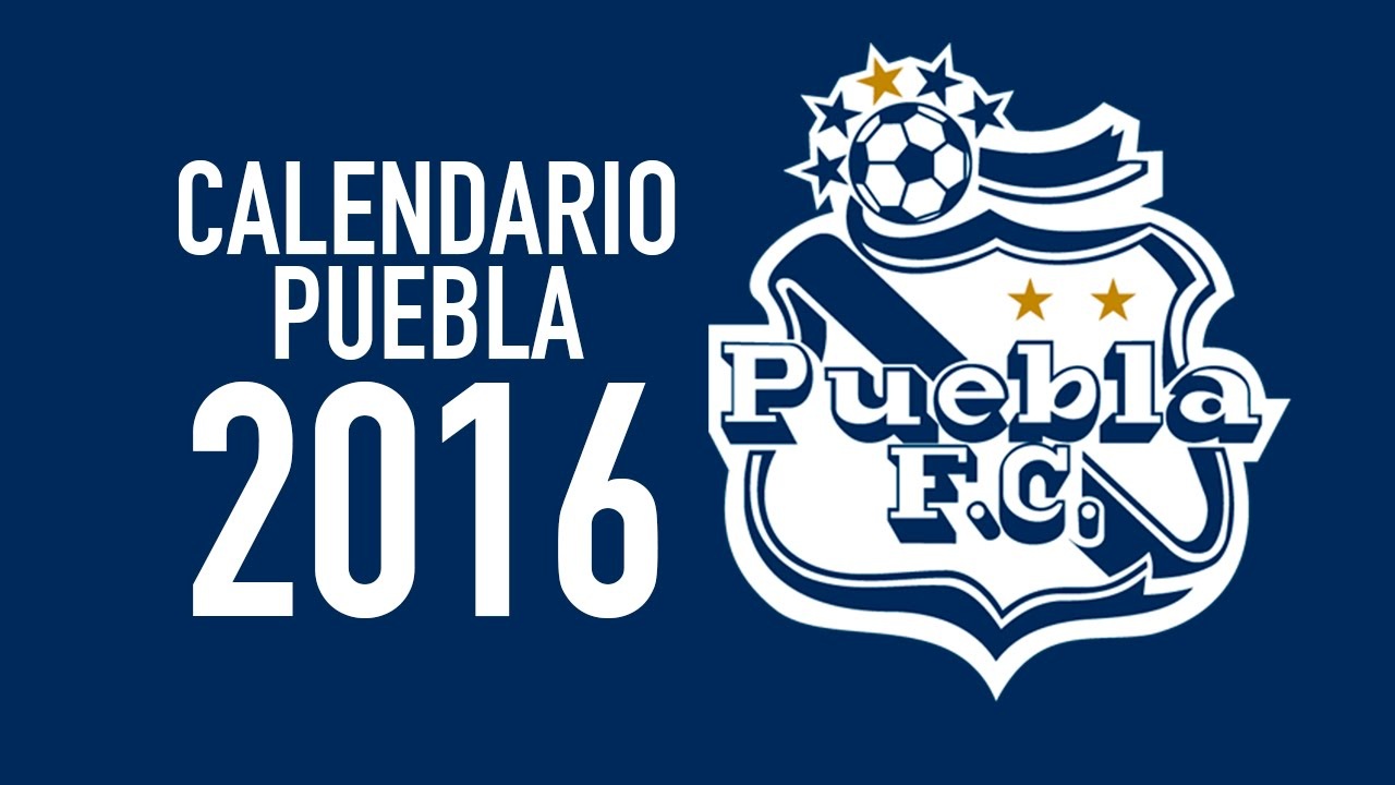 FC PUEBLA CALENDARIO 2016 - YouTube