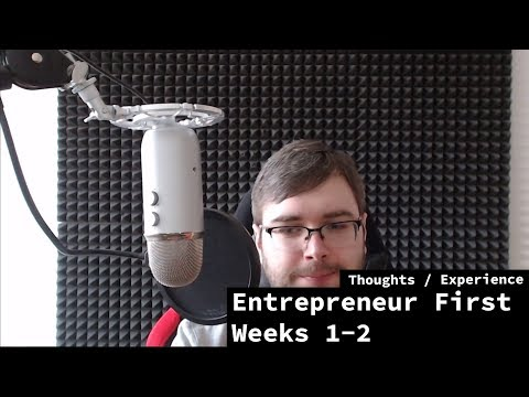 Entrepreneur First (Berlin) - weeks 1-2 experience recap