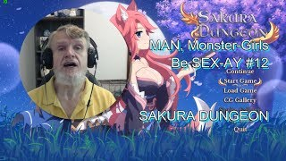 SAKURA DUNGEON - MAN, Monster-Girls Be SEX-AY #12