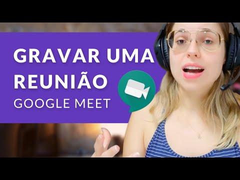 Como gravar uma reunião no Google Meet - Videochamadas no Hangouts (Série Meet e Chat - Ep. 07)