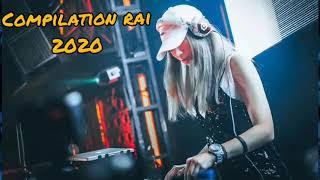 Compilation Dj Le Meilleur Du Rai 2020 / غير الجديد /Vol48 !!♫ Top Rai Dz ♥♥