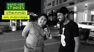 Road Side Stories - Chennai On Marriage | Put Chutney