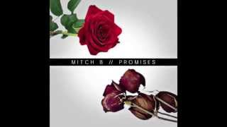 Download Mitch B. - Promises MP3 song and Music Video