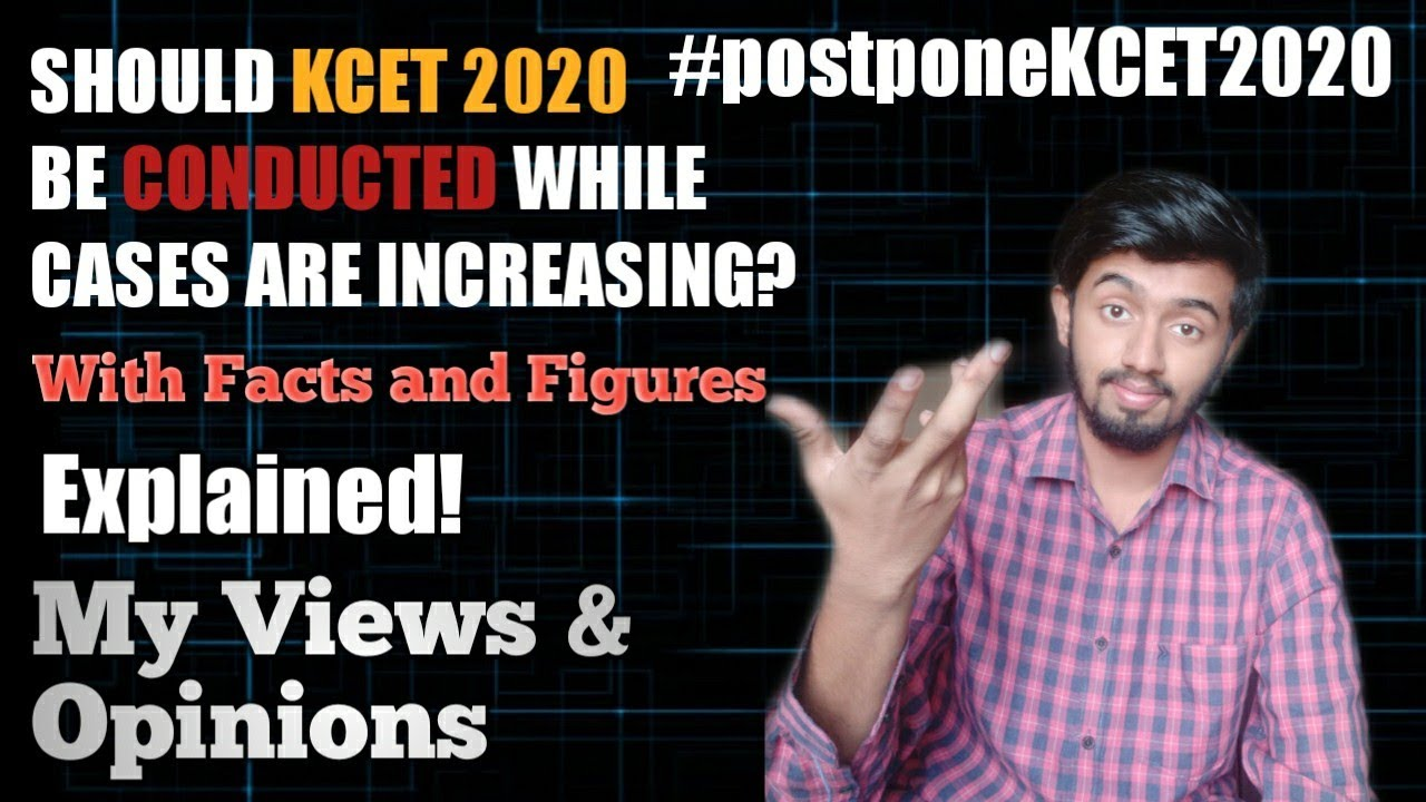 Will KCET 2020 Be Postponed?! 🧐🔥 | The Burning Question!🔥 | Views & Opinions | #254🤓😎✌️💪