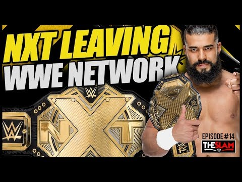 NXT Leaving WWE Network for USA Network TV Deal? - The Slam #15
