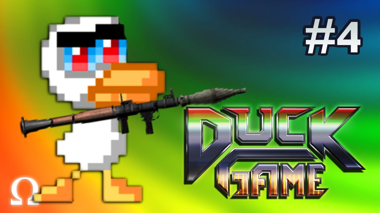 THEY HEARD ME QUACKIN', THEY HATIN'! | Duck Game #4 (With Friends)