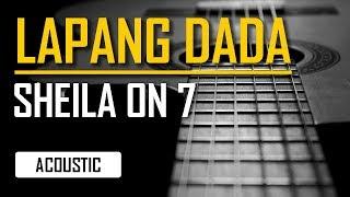 Sheila On 7 - Lapang Dada New Version (Akustik Karaoke)