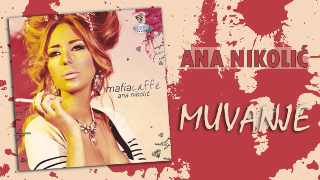 Ana Nikolic - Muvanje - (Audio 2010) HD - YouTube