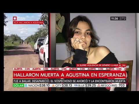 Hallaron muerta a Agustina, la joven desaparecida cuando salió de bailar en Esperanza