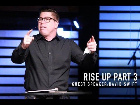 Rise Up - Guest Speaker David Swift