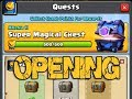 CLASH ROYALE - SUPER MAGICAL CHEST QUEST OPENING