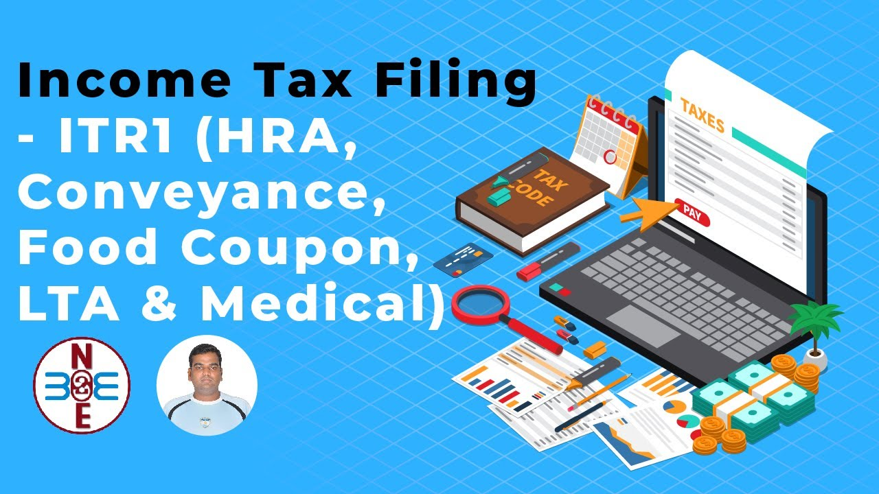 Income Tax Filing Itr1 Hra Conveyance Food Coupon