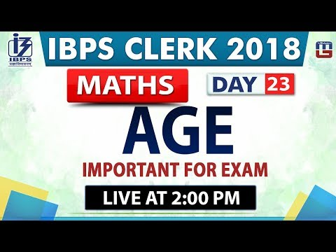 Age Ibps Clerk 2018 Maths Day 23 2 00 Pm Youtube