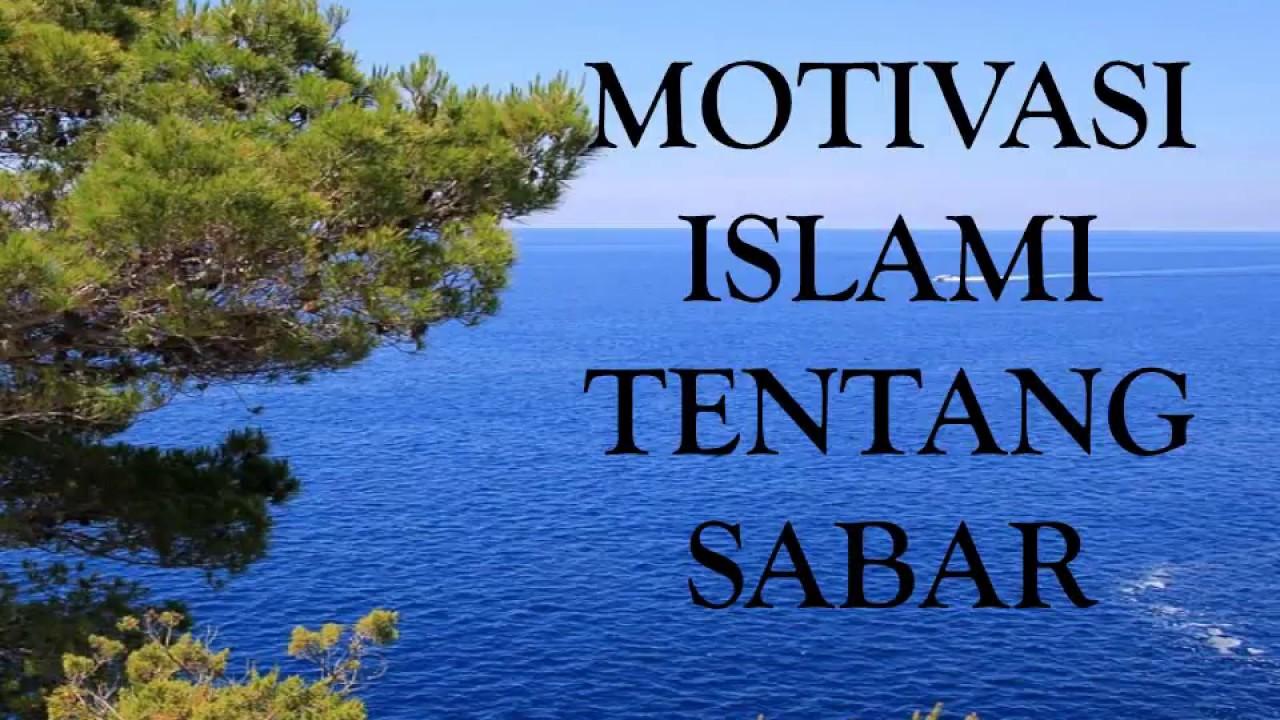 Video Motivasi Islami Kata Kata Bijak Tentang Sabar Youtube