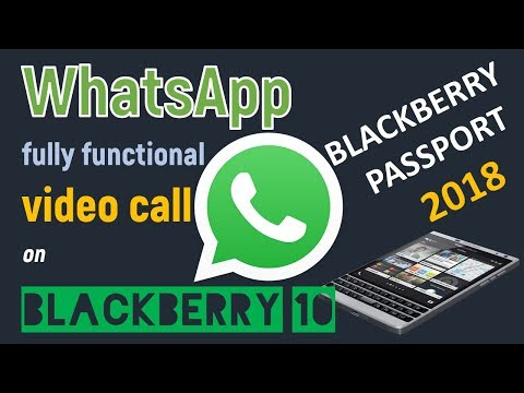 BlackBerry Passport 2018 | Make Your WhatsApp Send Photos, Videos, Voice, Video Chat And More!