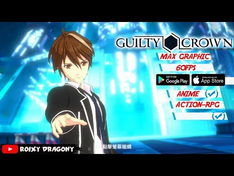 Grafik Mulus 60FPS 😎 !!! Guilty Crown (CBT) Android Anime Action-Rpg Gameplay - 동영상