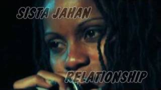SISTA JAHAN - RELATIONSHIP - BRAND NEW TUNE !!!