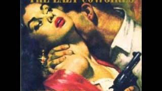 Lazy Cowgirls - Here Comes Trouble.wmv