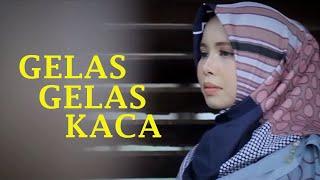 GELAS GELAS KACA NIA DANIATI ( COVER BY VANNY VABIOLA)
