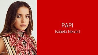 Baixar PAPI - Isabela Merced (lyrics)