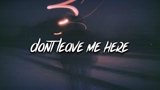 Coldsteeze - Don't Leave Me Here (Lyrics / Lyric Video)