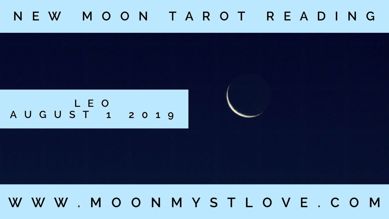 New Moon in Leo Twin Flame Energies August 1 2019 - YouTube