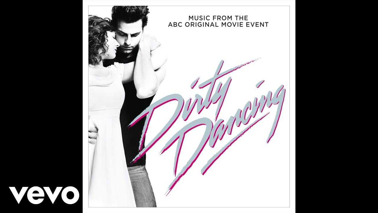 Dirty Dancing Muziek Dirty Dancing 2017 Soundtrack Popsugar Entertainment