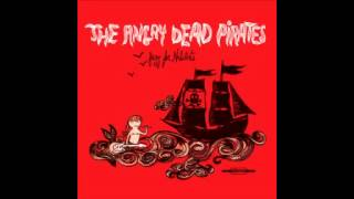 The Angry Dead Pirates - Kung Fu Escalator