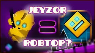 JEYZOR IS ROBTOP! [CONSPIRACY THEORY]