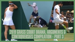 Tennis Grass Court Fights & Drama 2019 | Part  3 | Wimbledon & Queens | Paire & Fognini