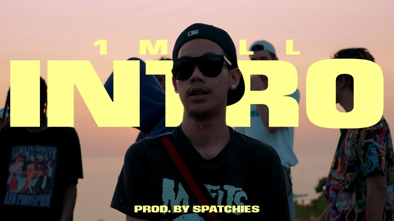 Download 1MILL - Intro (OFFICIAL MV)