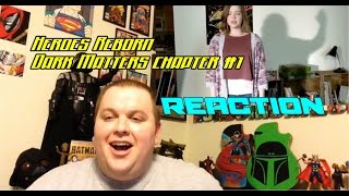 Heroes Reborn - Dark Matters Chapter One: Where Are The Heroes? (digital exclusive) REACTION!!!