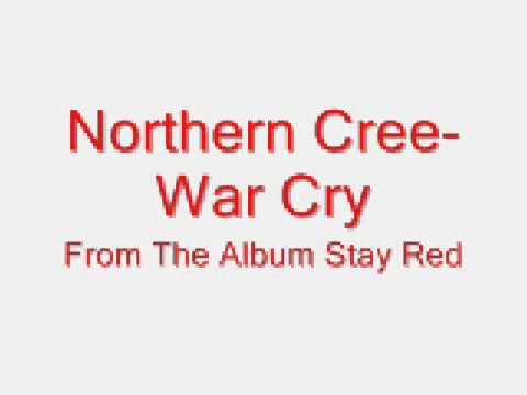 Northern Cree-War Cry