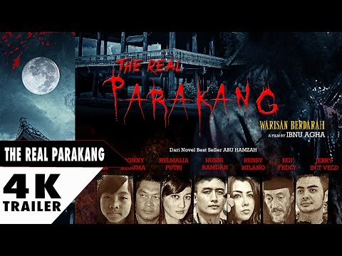 The Real Parakang Trailer 2017