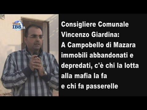 Vincenzo Giardina: A Campobello immobili abbandonati e depredati